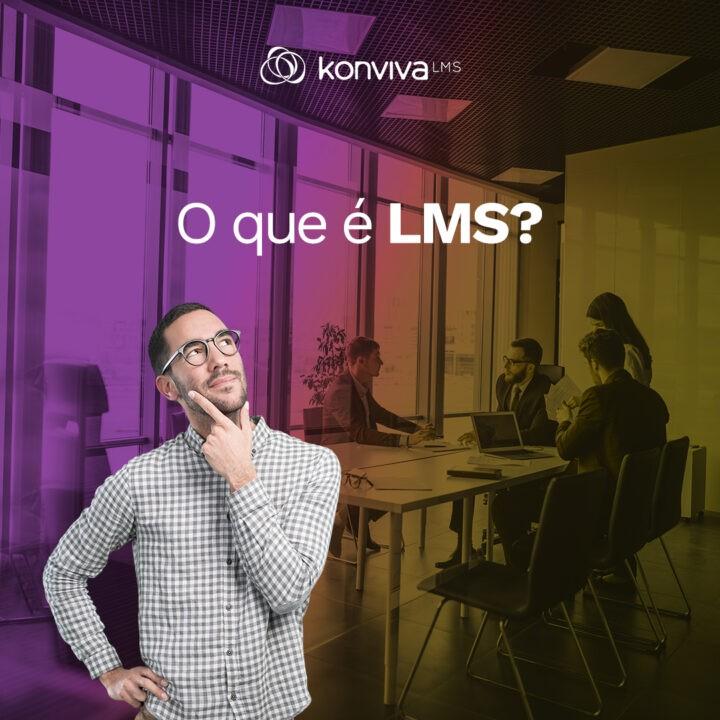 O que é LMS?