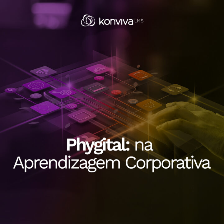 O Phygital na aprendizagem corporativa